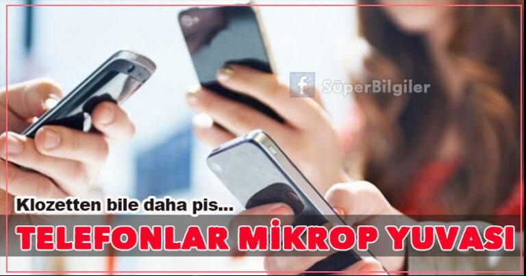 Telefonlar mikrop yuvası…