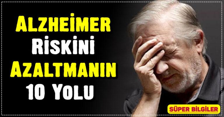 Alzheimer Riskini Azaltmanın 10 Yolu