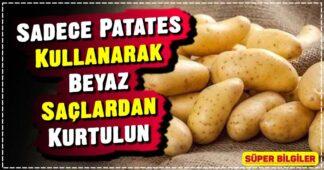 Sadece Patates Kullanarak Beyaz Saçlardan Kurtulun