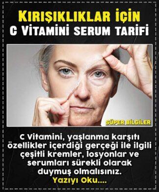 Kırışıklıklar için C Vitamini serum tarifi