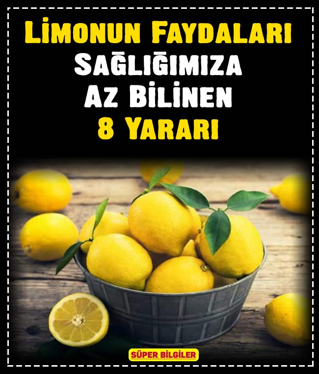 Limonun Faydaları: Sağlığımıza Az Bilinen 8 Yararı