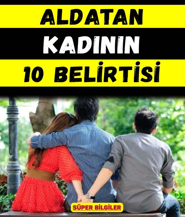 Aldatan kadının 10 belirtisi