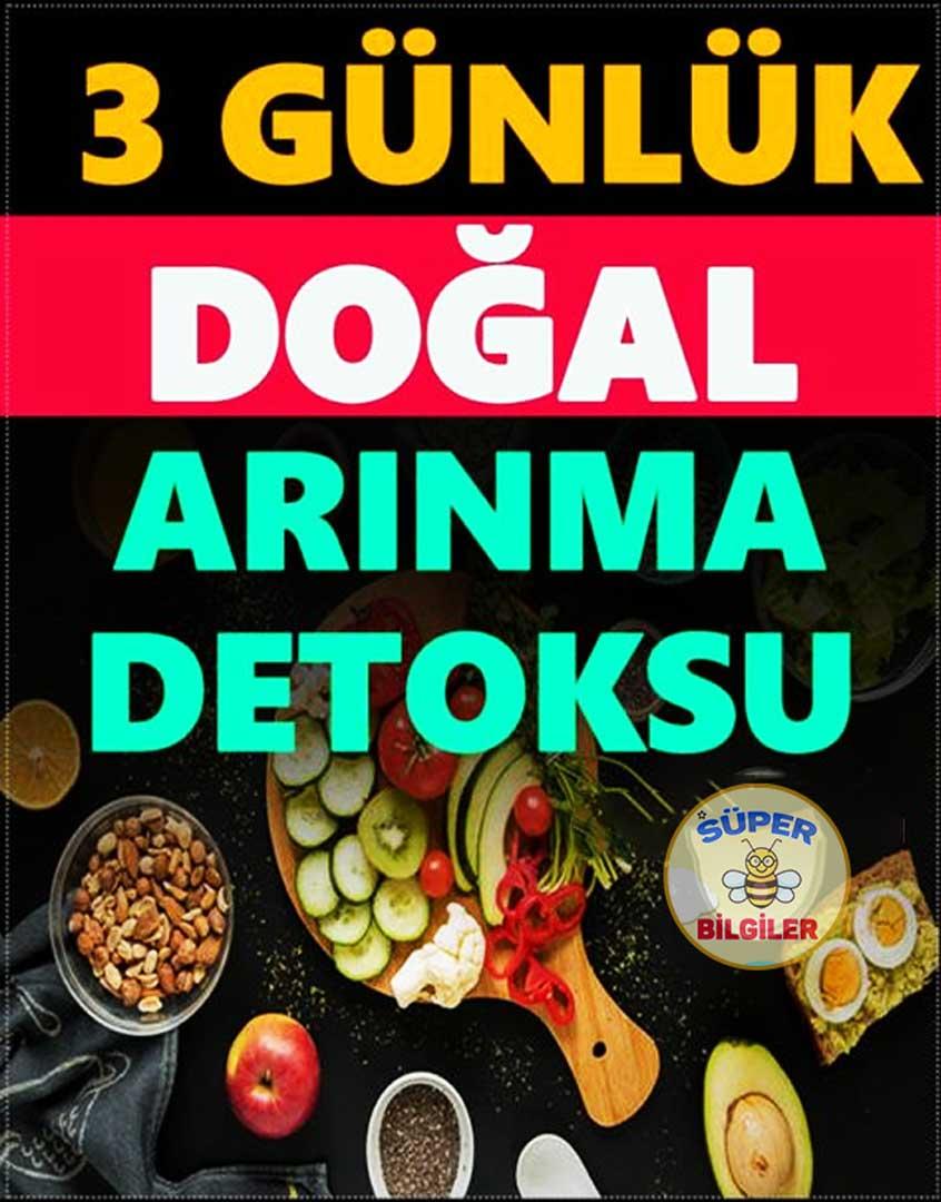 3 Gunluk Dogal Arinma Detoksu